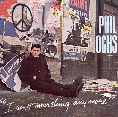 phil-ochs-i-aint-marching-anymore